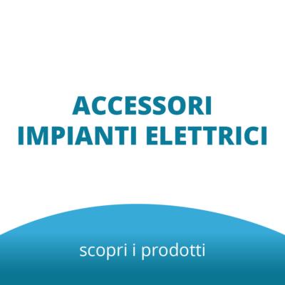 Accessori Impianti Elettrici